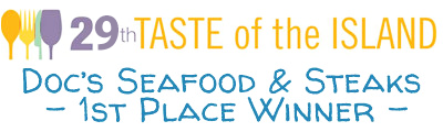 Doc's Seafood - 1st Place Winner in the 29th Taste of the Island Awards